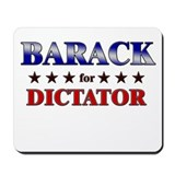 BARACK for dictator Mousepad