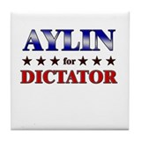 AYLIN for dictator Tile Coaster