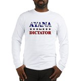 AYANA for dictator Long Sleeve T-Shirt