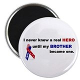Never Knew A Hero.....Brother (ARMY) Magnet
