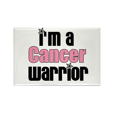 I'm a Cancer Warrior Rectangle Magnet
