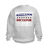 ASHLYNN for dictator Sweatshirt