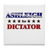 ASHLEIGH for dictator Tile Coaster
