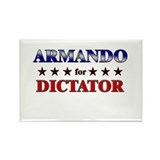 ARMANDO for dictator Rectangle Magnet
