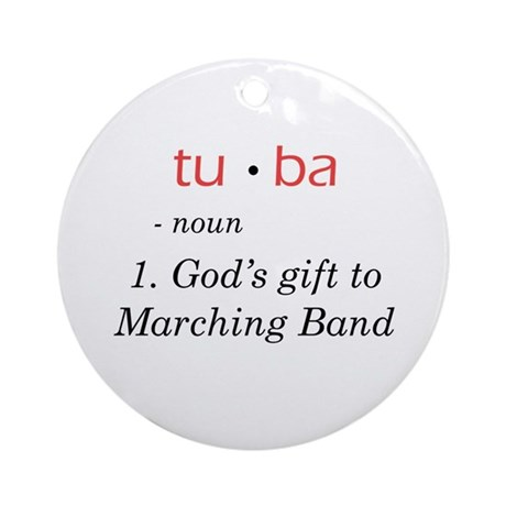 Tuba - God's Gift to Marching Band Ornament (Round