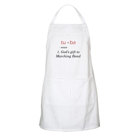 Tuba - God's Gift to Marching Band BBQ Apron