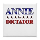 ANNIE for dictator Tile Coaster