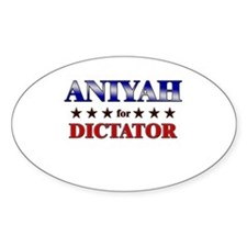 ANIYAH for dictator Oval Decal
