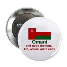 "Omani - Good Looking 2.25"" Button (10 pack)"