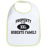 Property of Roberto Family Bib