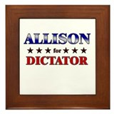 ALLISON for dictator Framed Tile