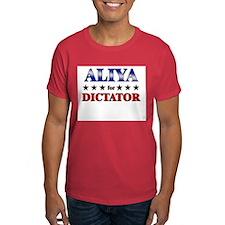 ALIYA for dictator T-Shirt