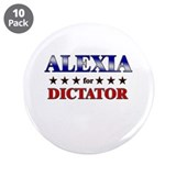 "ALEXIA for dictator 3.5"" Button (10 pack)"