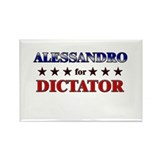 ALESSANDRO for dictator Rectangle Magnet