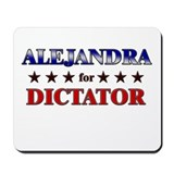 ALEJANDRA for dictator Mousepad