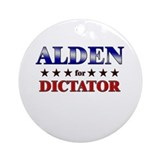 ALDEN for dictator Ornament (Round)