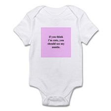 If you think... cute auntie ( Infant Bodysuit