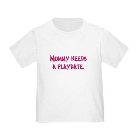 Gifts for Moms Toddler T-Shirt