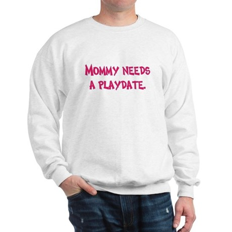 Gifts for Moms Sweatshirt