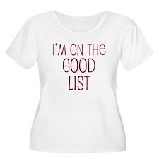 I'm on the Good List T-Shirt