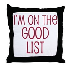 I'm on the Good List Throw Pillow