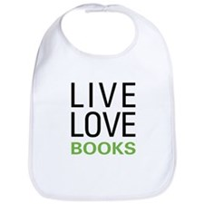 Live Love Books Bib