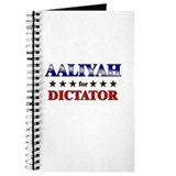 AALIYAH for dictator Journal