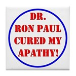 Ron Paul cure-2 Tile Coaster