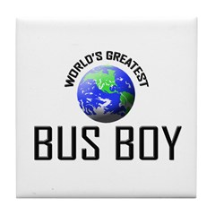 World's Greatest BUS BOY Tile Coaster