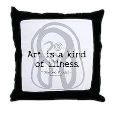 Art a Kind of Illness Throw Pillow
