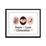 Peace Love Chemistry Framed Panel Print