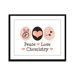 Peace Love Chemistry Framed Panel Print