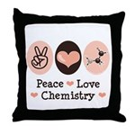 Peace Love Chemistry Throw Pillow