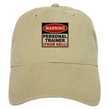Personal Trainer From Hell Baseball Cap