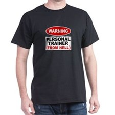Personal Trainer From Hell T-Shirt
