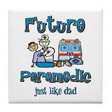 Future Paramedic just like Dad Tile Coaster