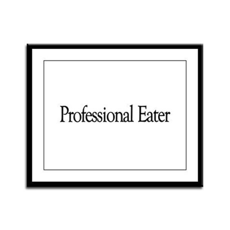 Professional Eater Framed Panel Print