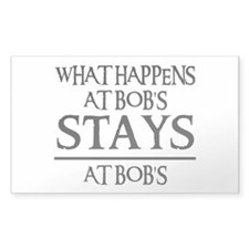 STAYS AT BOB'S Rectangle Decal
