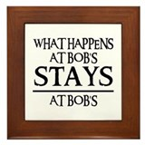 STAYS AT BOB'S Framed Tile