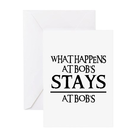 STAYS AT BOB'S Greeting Card