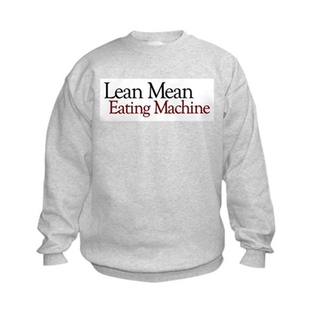 Lean Mean Eating Machine Kids Sweatshirt