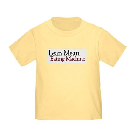 Lean Mean Eating Machine Toddler T-Shirt
