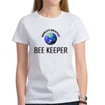 World's Greatest BEE KEEPER Women's T-Shirt