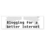 Blog for a better Internet Bumper Sticker