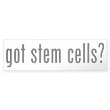 got stem cells? Bumper Bumper Sticker