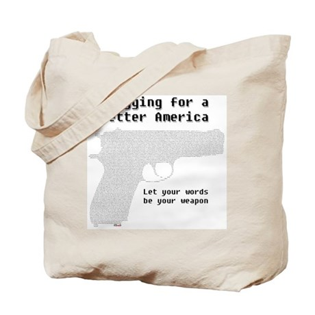 Blogging for a better America Tote Bag