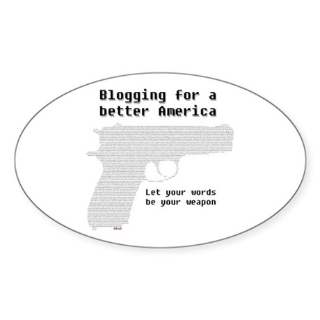 Blogging for a better America Oval Sticker