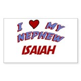 I Love My Nephew Isaiah Rectangle Decal