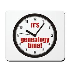 Its Genealogy Time Mousepad