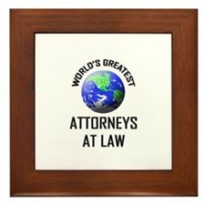 World's Greatest ATTORNEYS AT LAW Framed Tile